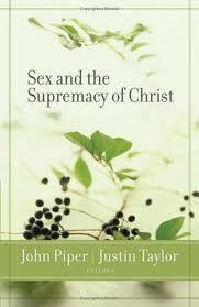 Sex & supremacy of christ